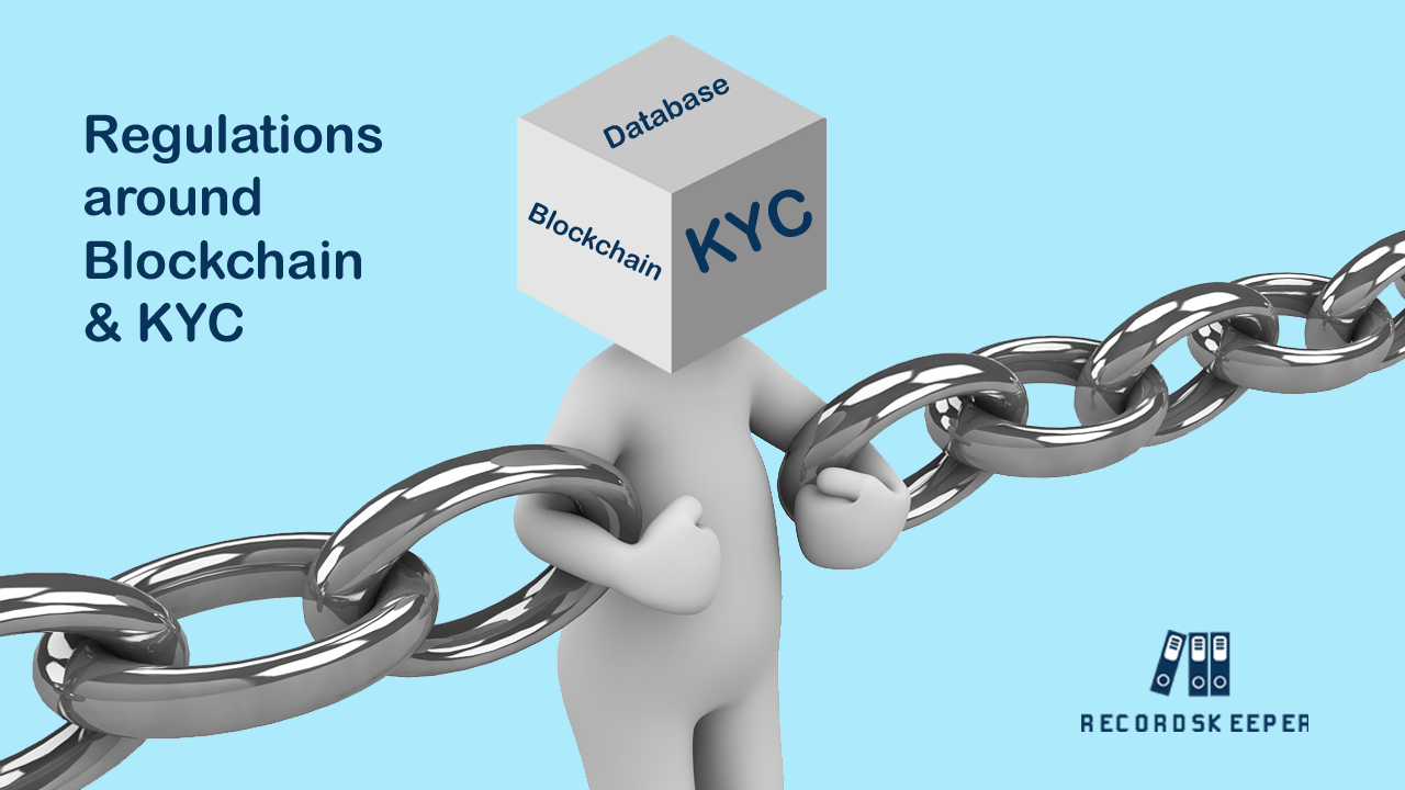 Regulations around Blockchain based KYC